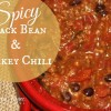 Spicy Black Bean and Turkey Chili