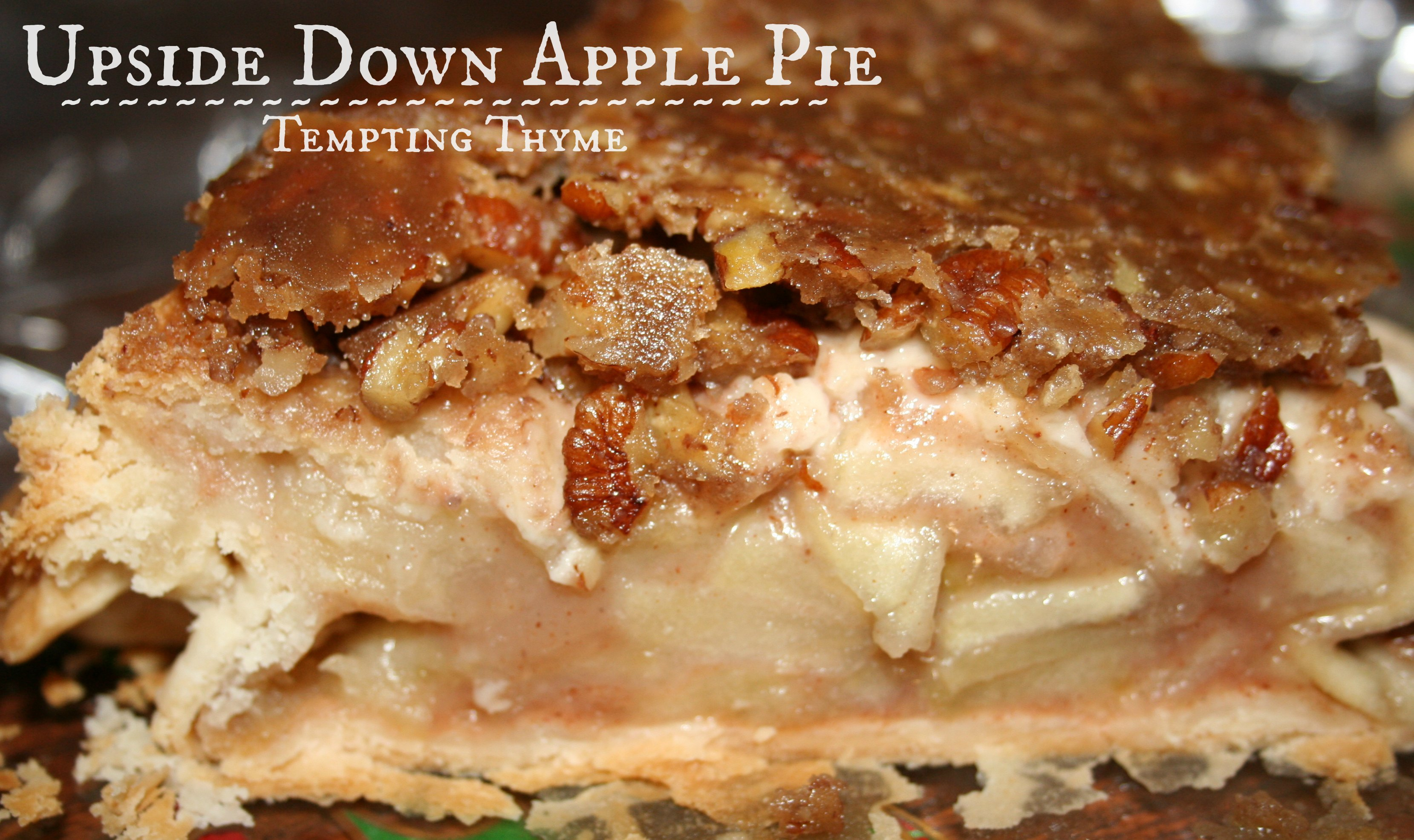 Upside Down Apple Pie +{Mr. Food and another Birthday} | tempting ...