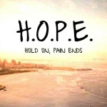 Hold On, Pain Ends Quote