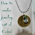 How to use coins to make jewelry