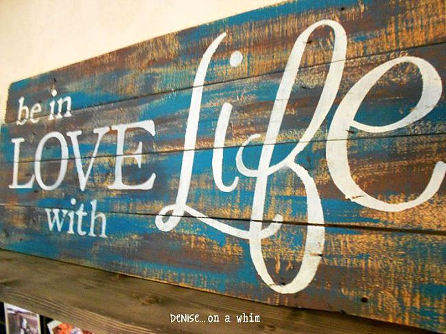 Be in Love with Life Driftwood sign