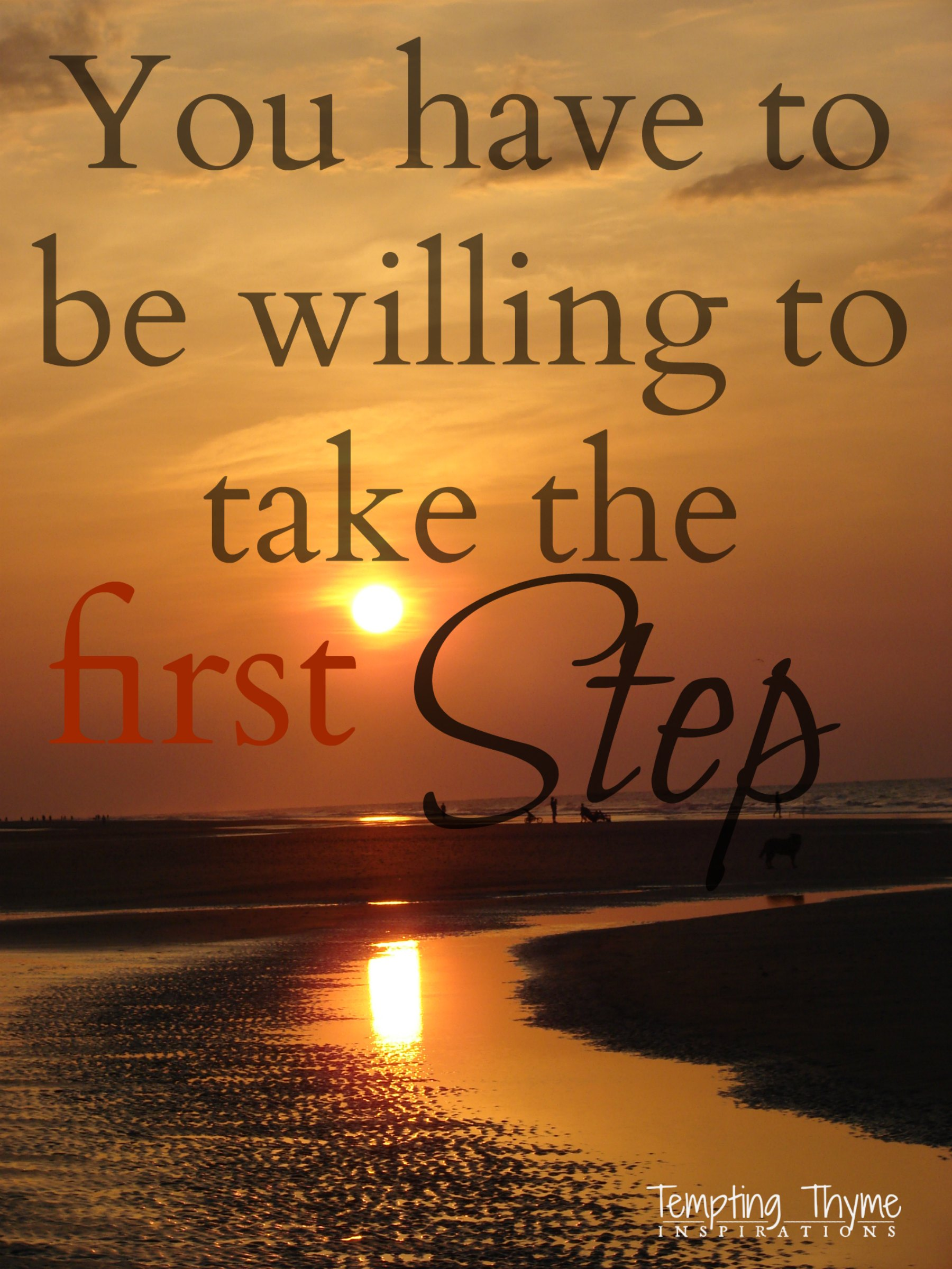 Monday Motivation First Steps 10 7 2013 Tempting Thyme